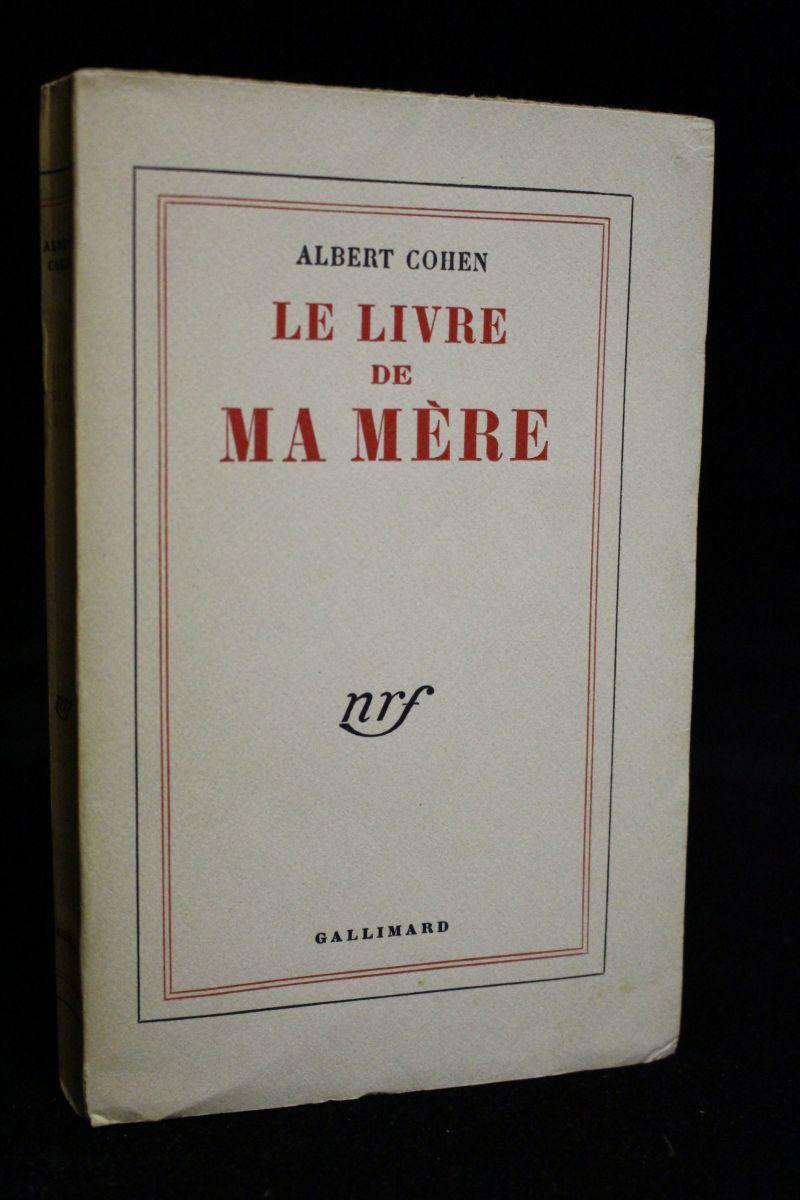 COHEN : Le livre de ma mère - Signiert, Erste Ausgabe