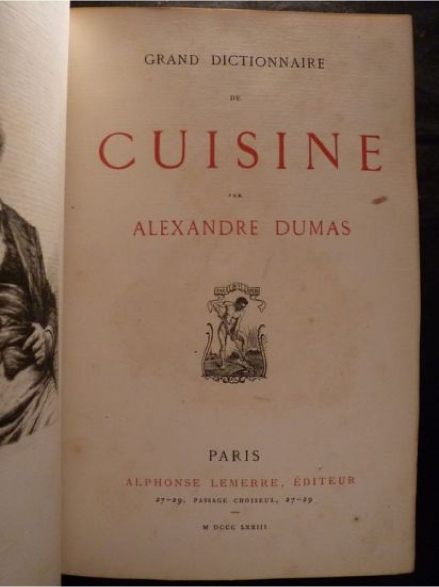dumas grand dictionnaire de cuisine edition originale