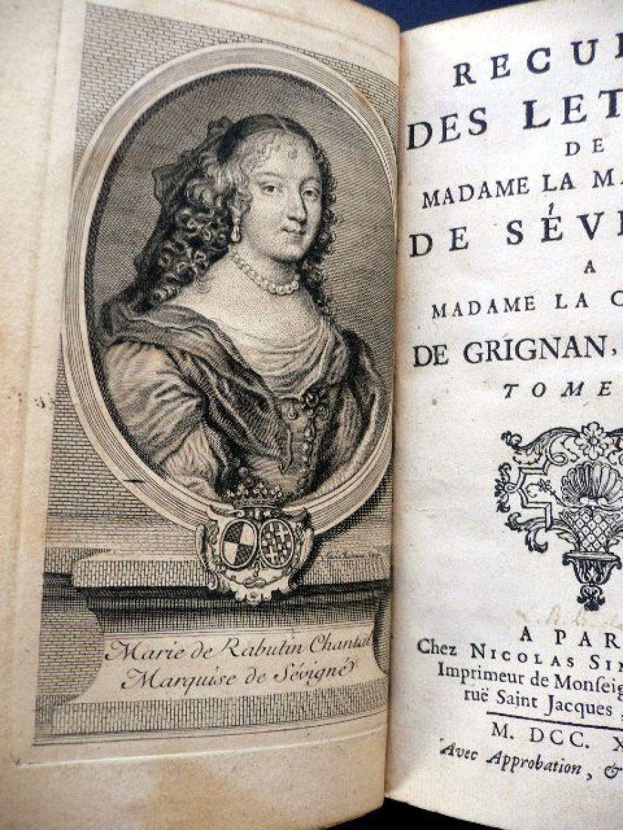 sevigne recueil des lettres de madame la marquise de s 233 vign 233 a madame la comtesse de grignan