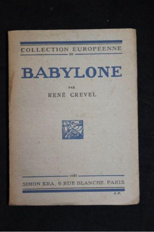 René Crevel - Babylone