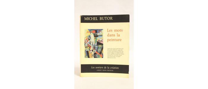 Butor Les Mots Dans La Peinture Edition Originale Edition Originale Com