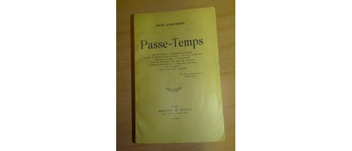 Leautaud Passe Temps Signed Book First Edition