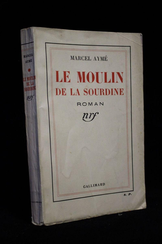 ayme le moulin de la sourdine autographe edition originale edition. Black Bedroom Furniture Sets. Home Design Ideas