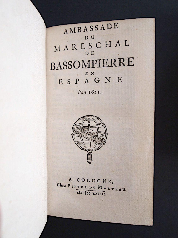 bassompierre ambassade du mareschal de bassompierre en espagne l 39 an 1621 en suisse l 39 an 1625. Black Bedroom Furniture Sets. Home Design Ideas