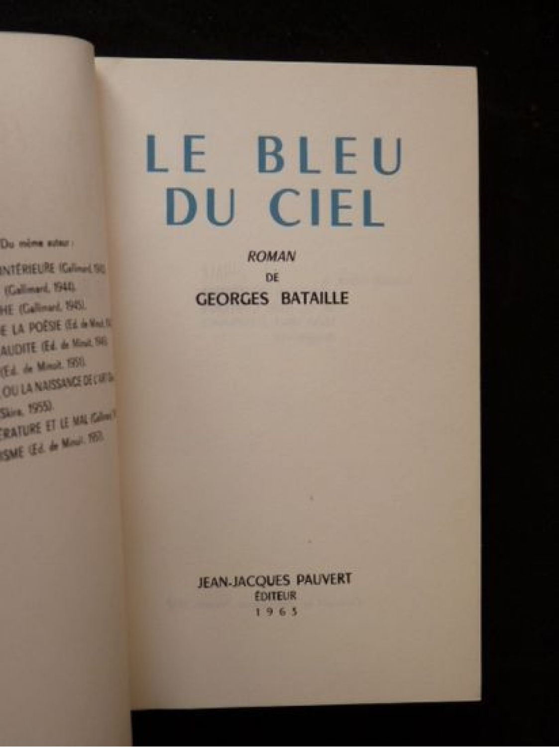 bataille le bleu du ciel first edition edition. Black Bedroom Furniture Sets. Home Design Ideas