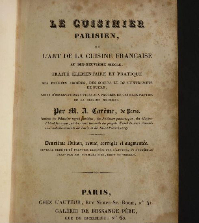 CAREME : Le Cuisinier parisien, ou l\'art de la cuisine française au ...