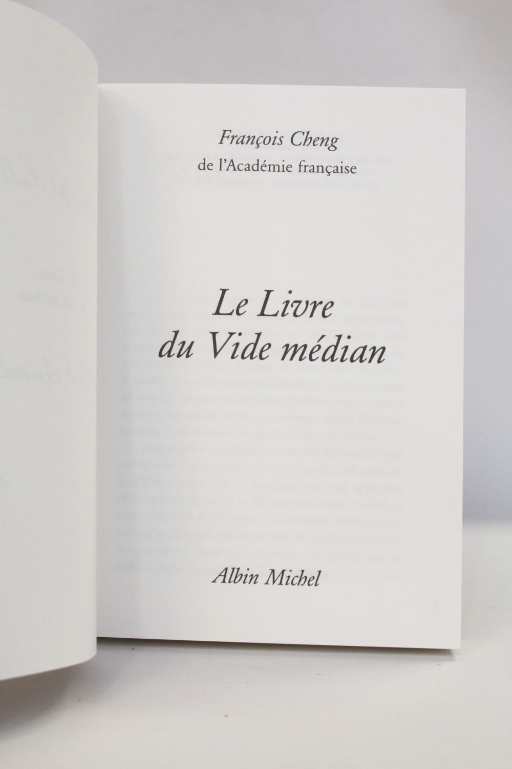 Cheng Le Livre Du Vide Median Signed Book First Edition