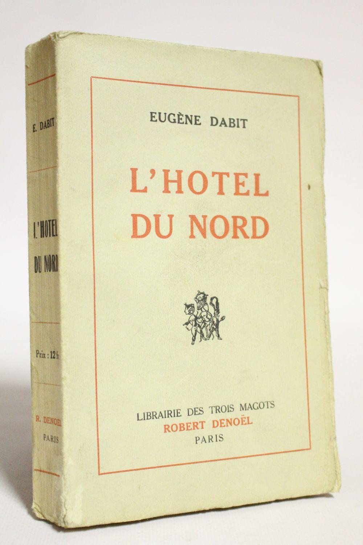 Dabit l 39 h tel du nord edition originale edition for Decor hotel du nord
