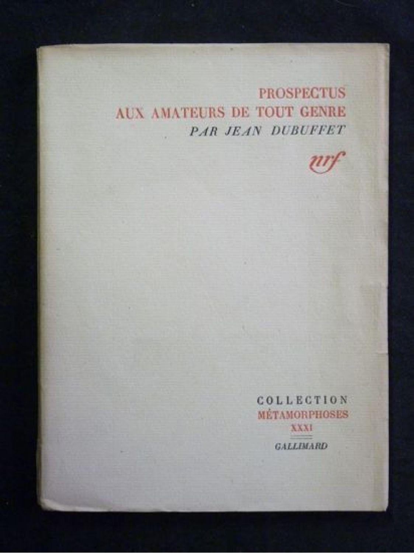 dubuffet prospectus aux amateurs de tout genre autographe edition originale edition. Black Bedroom Furniture Sets. Home Design Ideas
