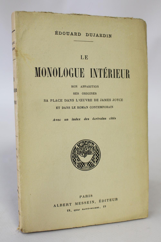 Dujardin le monologue int rieur son apparition ses for Edition dujardin