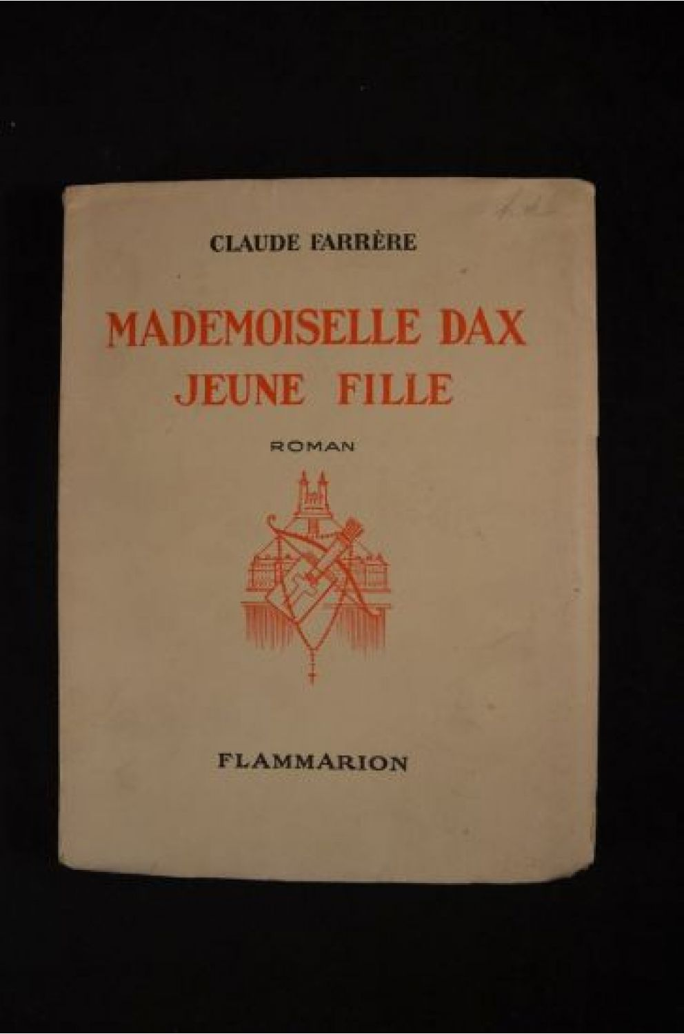 FARRERE : Mademoiselle Dax jeune fille - Signed book