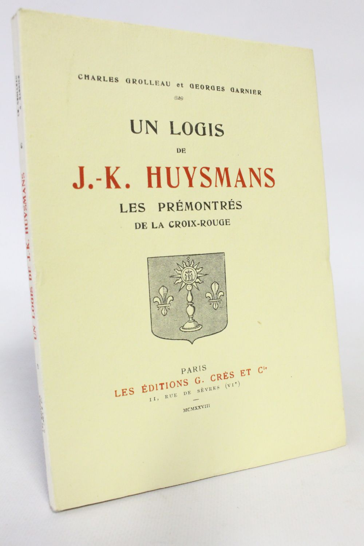 Grolleau   Un Logis De J K  Huysmans  Les Pr U00e9montr U00e9s De La Croix-rouge