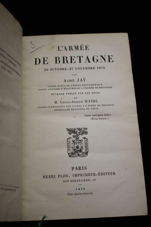 JAY : L'armée de Bretagne 22 Octobre-27 Novembre 1870 - First edition -  Edition-Originale.com
