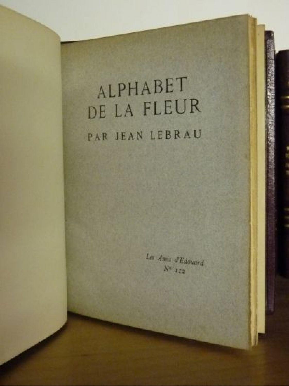 lebrau alphabet de la fleur first edition edition. Black Bedroom Furniture Sets. Home Design Ideas