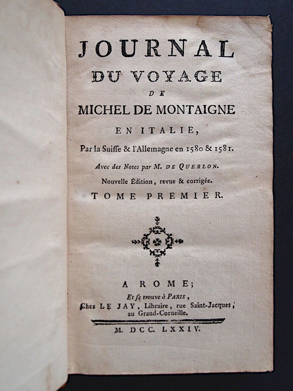 montaigne journal du voyage de michel de montaigne en italie par la suisse l 39 allemagne en. Black Bedroom Furniture Sets. Home Design Ideas
