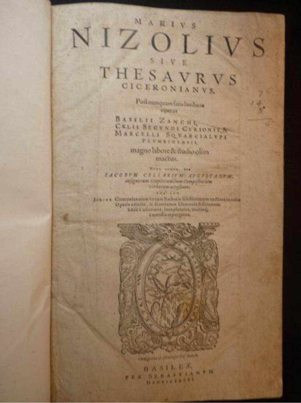 NIZOLIUS : Marius Nizolius sive Thesaurus Ciceronianus ...