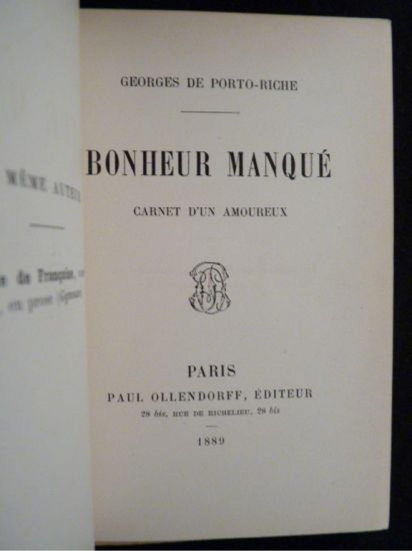 porto riche bonheur manqu carnet d 39 un amoureux autographe edition originale edition. Black Bedroom Furniture Sets. Home Design Ideas