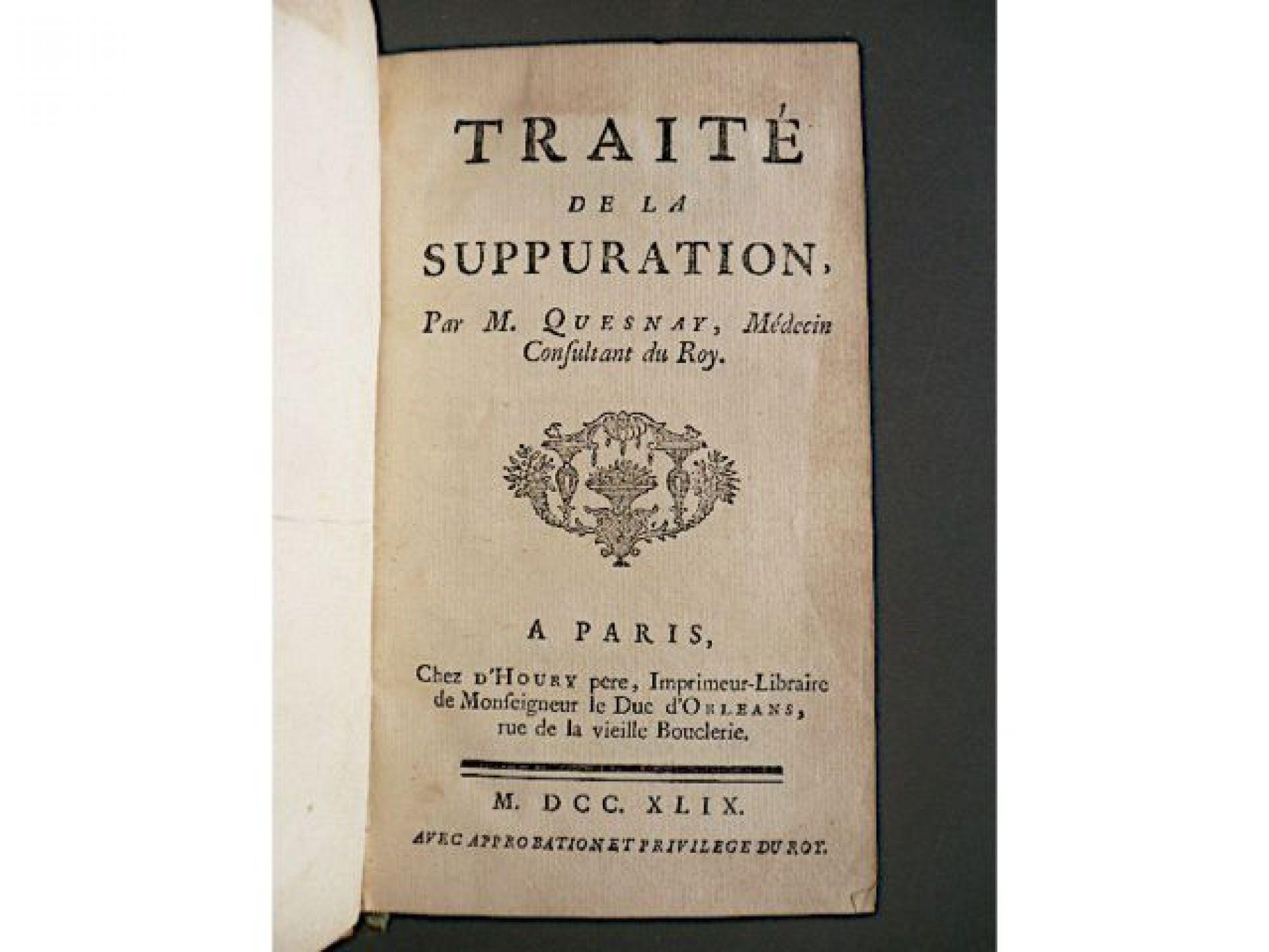 quesnay traité de la suppuration first edition edition