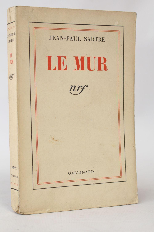 le mur sartre dissertation Sartre naît le 21 juin 1905 à paris, dans le 16ème arrondissement son père  de l'ego, l'imaginaire, 1936) précèdent de peu ses premières publications littéraires (le mur, la nausée, 1937-1938)  deux thèses capitales sont ici à retenir .
