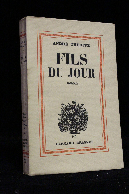 therive fils du jour autographe edition originale edition. Black Bedroom Furniture Sets. Home Design Ideas