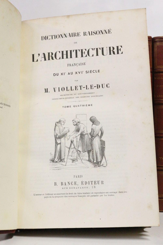 Viollet Le Duc Dictionnaire Raisonne De L Architecture Francaise Du Xie Au Xvie Siecle Edition Originale